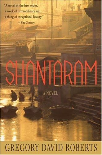 Shantaram , by Gregory David Roberts, is one of my all-time favorite books. It's the story of an escaped Australian convict and former he...