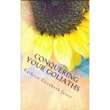 Conquering Your Goliaths: A Parable of the Five Stones (Kindle Edition)By Kathryn Elizabeth Jones