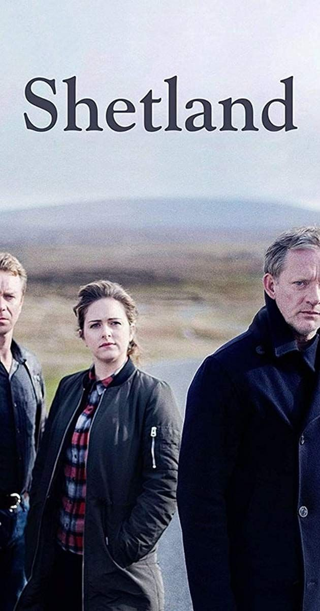 With Douglas Henshall Alison O Donnell Steven Robertson Mark Bonnar Di Jimmy Perez And His Team Investigate Crimes Wit Shetland Bbc Tv Shows Tv Series 2013