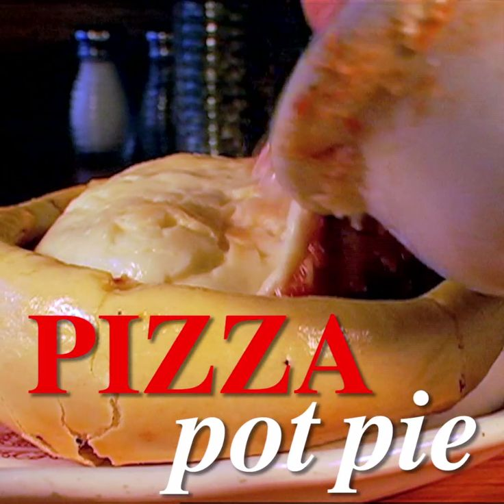 This one is for all you serious pizza fanatics: Pizza. Pot. Pie.