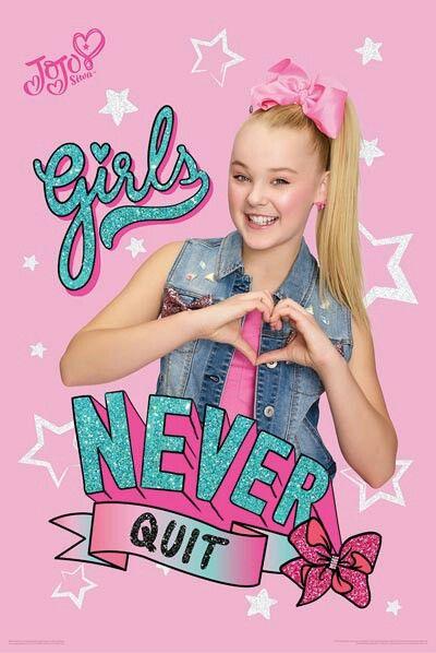 GIRLS NEVER QUIT 💗 Jojo Siwa Bows, Jojo Bows, Jojo Snapchat, Jojo Siwa