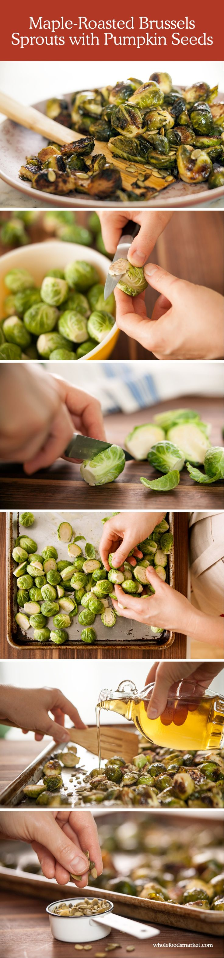 Maple-Roasted Brussels Sprouts with Pumpkin Seeds // Step-by-Step Recipe // Holiday How To // Whole Foods Market