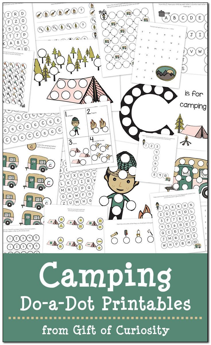 Free Camping Do-a-Dot Printables with 20 pages of camping-themed do-a-dot worksheets for kids ages 2-6. What a fun pack for getting kids excited about spending time in nature! || Gift of Curiosity