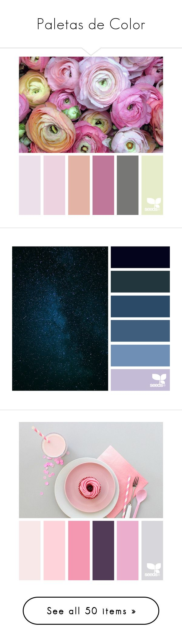 """""""Paletas de Color"""" by haveaflowerday ❤ liked on Polyvore featuring backgrounds, color, design seeds, color inspiration, filler, colors, pictures, embellishment, detail and phrase"""