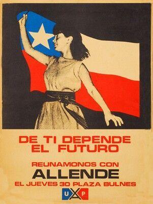 De ti depende el futuro. Reunámonos con Allende, 1971. Unidad Popular