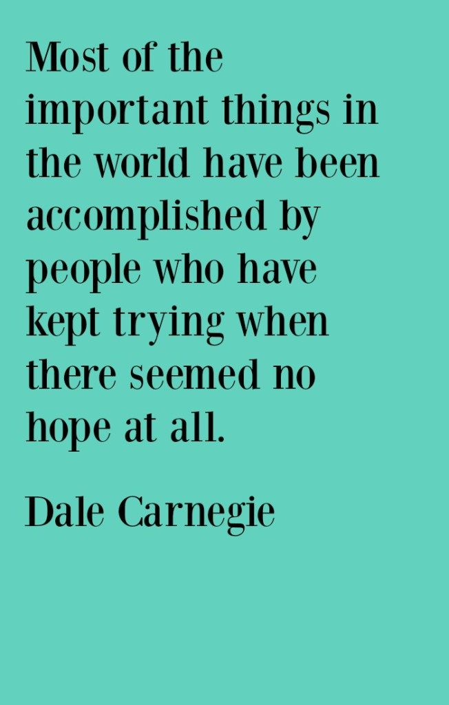 Dale Carnegie quote. Save and click through for more Motivational Quotes for Business Success.