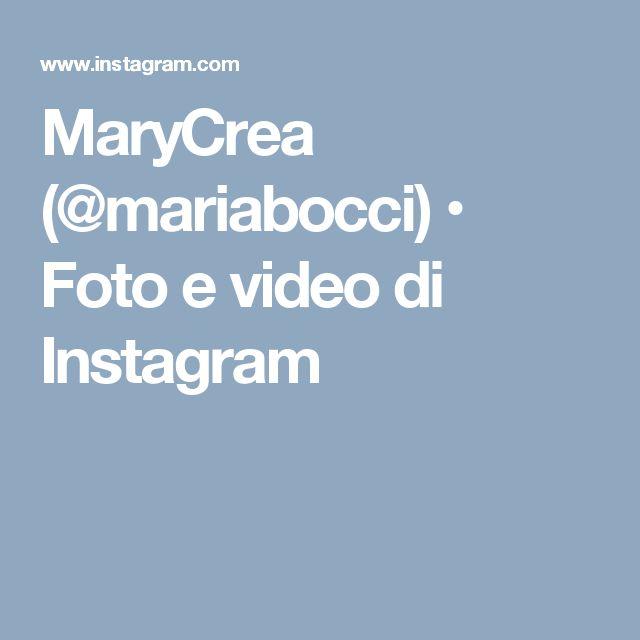 MaryCrea (@mariabocci) • Foto e video di Instagram