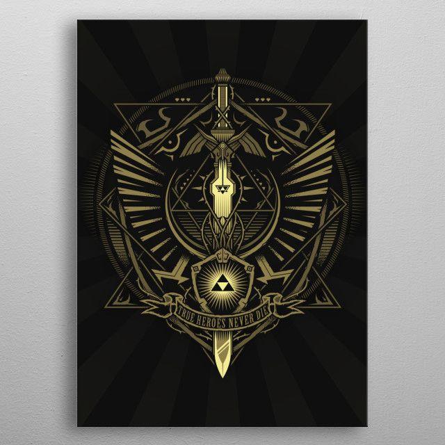 True Heroes Never Die Gaming Poster Print Metal Posters Displate Zelda Tattoo Zelda Art Legend Of Zelda Breath
