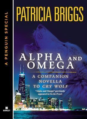 Alpha & Omega (Alpha & Omega, #0.5):