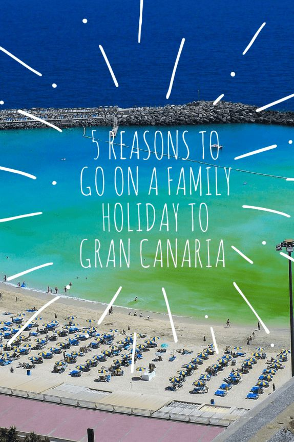 Family travel: 5 reasons to go on a family holiday to Gran Canaria #travel #wanderlust #holidays  #grancanaria #canaryislands