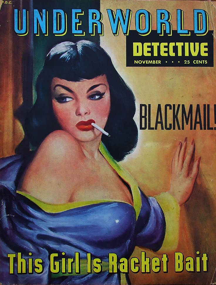 https://flic.kr/p/R8xTya   Underworld Detective Magazine - Nov 1951 - Blackmail !   Art by Michael McCann .  1 - Bright Badge Of Courage. 2 - Strangled. 3 - The Chase. 4 - Phantom Intruder. 5 - You Will Never See Your Son Alive Again. 6 - Footprint In The Widow's Blood. 7 - Payoff For The Bookie. 8 - This Girl Is Racket Bait. 9 - Inside Prison Walls. 10 - A Killer With Women. 11 - I Hate Cops. 12 - Mildred Was An Iron Dame. 13 - No Headlines For Honesty.
