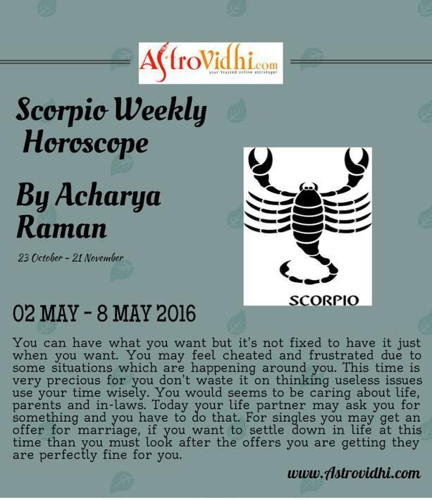 Check your Scorpio Weekly Horoscope (02/05/2016-08/05/2016). Read your weekly horoscope online Hindi/English at AstroVidhi.com. #Scorpio #Weekly_Horoscope