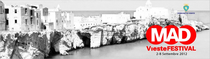 Vieste - the location of MAD Festival [MAD - Music, Art & Dance online contest] - Join MAD on www.madprize.it