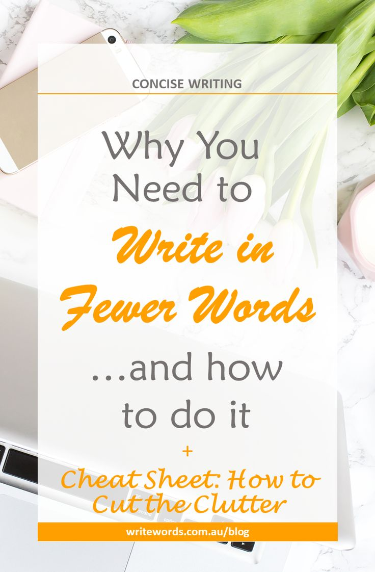 Why Every Writer Needs To Write In Fewer Words. Discover The Easiest Way To  Keep