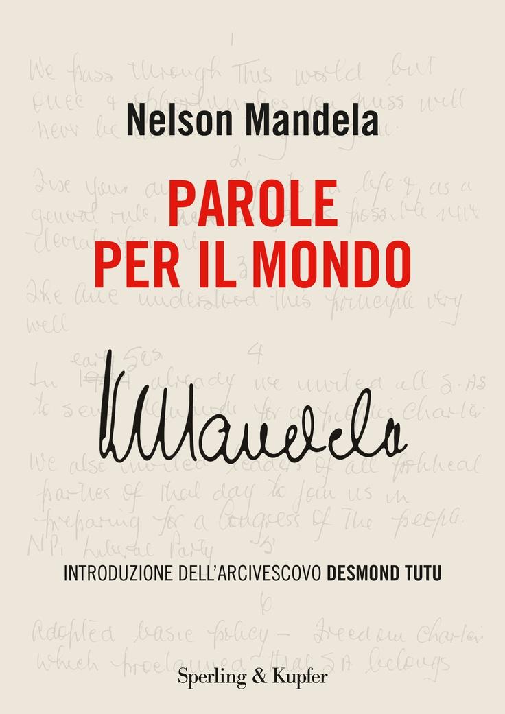 Parole per il mondo di Nelson Mandela
