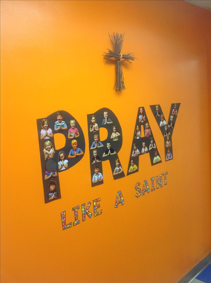 Pray like a Saint. Bulletin board ideas