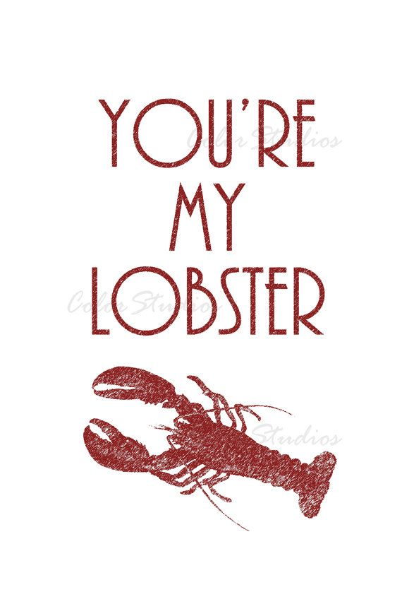Printable Digital Download You Re My Lobster 4x6
