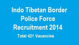 Indo Tibetan Border Police Recruitment 2014 itbpolice.nic.in