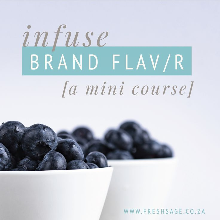 A Mini-course to infuse Brand Flavor [brand personality] into your business
