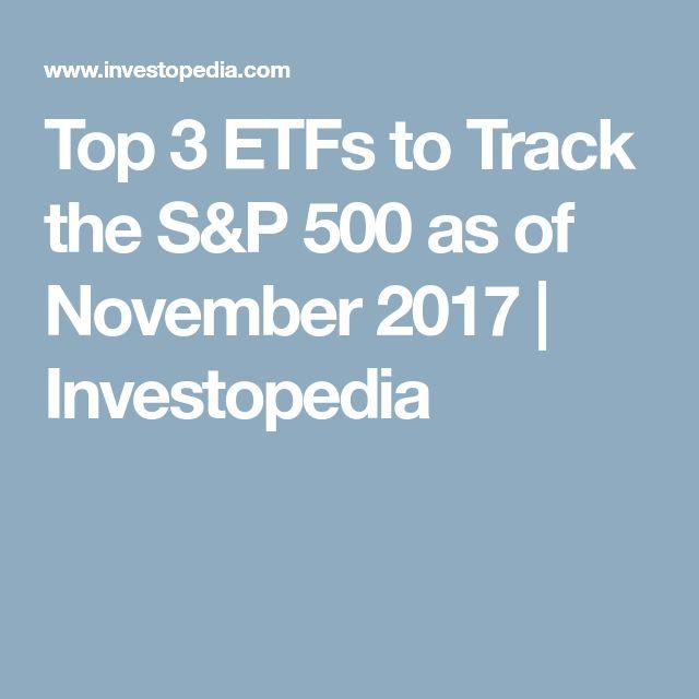 Top 3 ETFs to Track the S&P 500 as of November 2017 | Investopedia