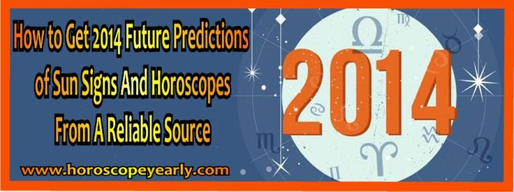 How to Get 2014 Future Predictions of Sun Signs And Horoscopes From A Reliable Source - Everybody wants to ring the New Year with happiness and festivity but there are several who want to know or get a general idea about what lies ahead for them. Now you can get 2014 future predictions of sun signs and horoscopes from a reliable source. For those of you who want to know about zodiac signs 2014, here there is an overview of the... READ MORE…