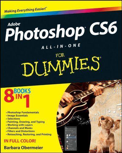 Photoshop CS6 All-in-One For Dummies, http://www.amazon.ca/dp/B0096SLLJG/ref=cm_sw_r_pi_awdl_xL_EqjpybJ107HXA