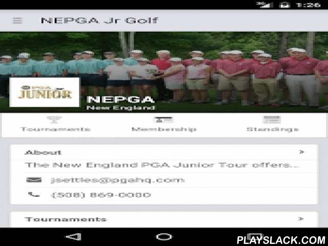 NEPGA Junior Golf Tour  Android App - playslack.com , The PGA New England Section Junior Golf Tour App for Android.Key Features:• View New England Junior Tour tournament info and leaderboards.• Find courses and course info - across the U.S. and Canada• Read the latest New England Junior Tour news.• Season standings and stats.