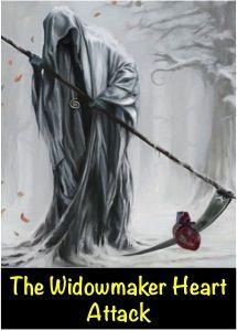 The Widowmaker Heart Attack http://blog.myheart.net/2013/12/19/the-widowmaker/