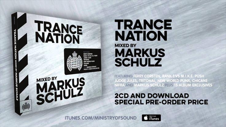 Trance Nation mixed by Markus Schulz - Minimix