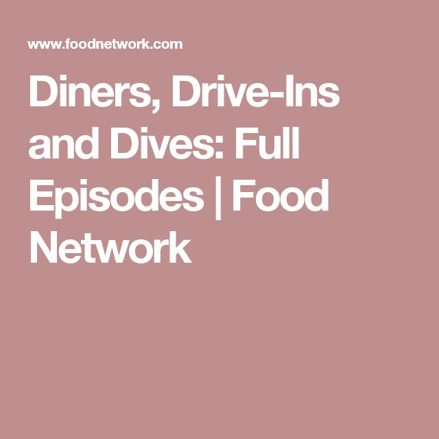Diners, Drive-Ins and Dives: Full Episodes | Food Network