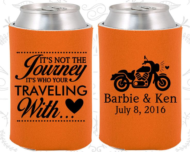 Wedding Ideas, Motorcycle Wedding Favor, Destination Wedding Favors, Its not the Journey, Its who your traveling with, Can Coolers (C456)