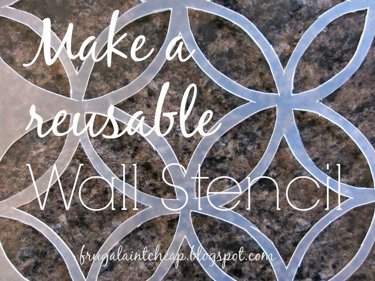 Make A Reusable Wall Stencil For 50 Cents (instead of paying $45 for a stencil) ...  cut out the design you want using cardstock paper.  Make the stencil out of flexible chopping mats found at the Dollar Tree.