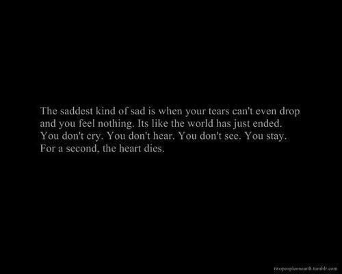 To feel so numb is seldom, but I'd take the pain before the nothingness; at least then I know I'm still fighting it.