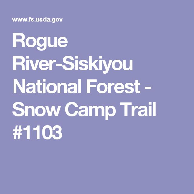Rogue River-Siskiyou National Forest - Snow Camp Trail #1103