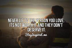: I Deserve Honesty, Truth, Lies Aren T, Stay True, Lies Ppl, Epic Quotes, Love Quotes, Boyfriend Lies