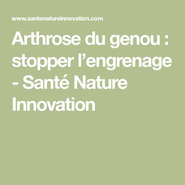 Arthrose du genou : stopper l'engrenage - Santé Nature Innovation
