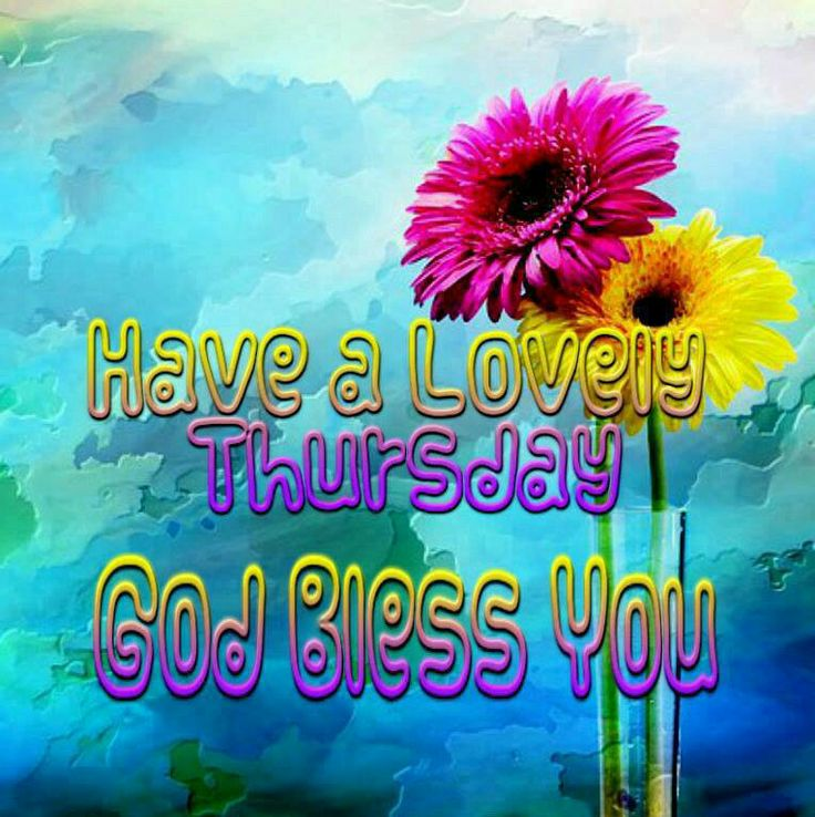 Good Morning Beautiful Thursday Images : Best images about thursday greetings on pinterest