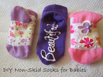 Chic Mama Chick: DIY Non-Skid Socks for Babies.  Cheap, easy way to keep little ones from slipping!