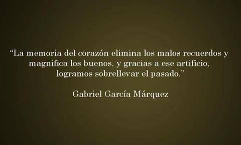 RINCON DEL TIBET Reflexiones para el Alma.: Heart, Quotes, Garcia Marquez, Gabriel García, Phrases, Gabriel Garcia, Memory, Appointment