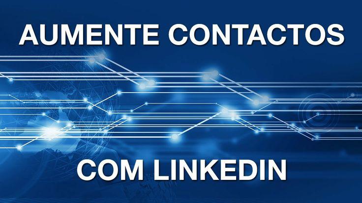 Aumente Contactos LinkedIn Mais info http://vascomarques.com/?s=hangout