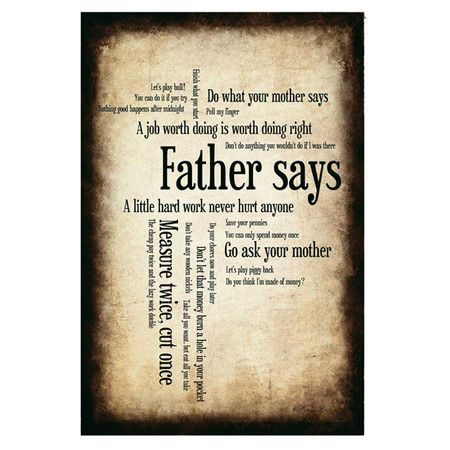 Father Says Canvas Print