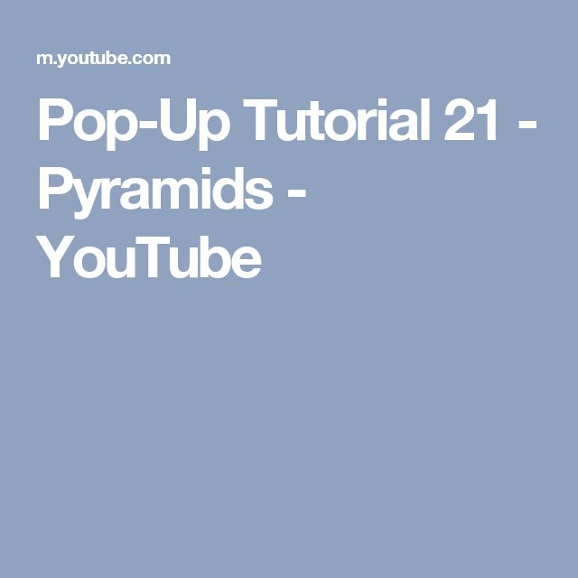 Pop-Up Tutorial 21 - Pyramids - YouTube