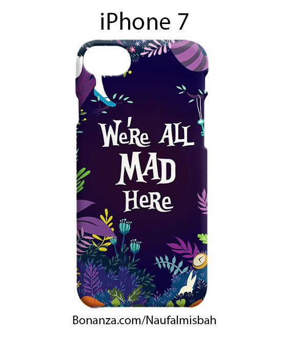 Alice In Wonderland We are Madness iPhone 7 Case Cover Wrap Around
