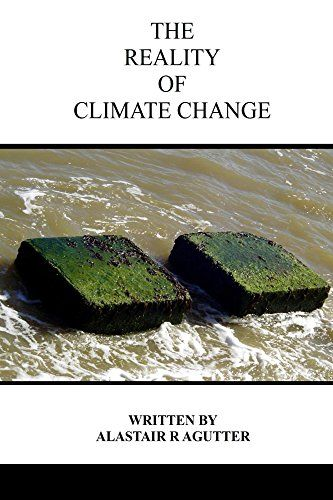 The Reality of Climate Change: The Biggest Threat To All of Humanity and Life Forms on Earth by Alastair Agutter http://www.amazon.com/dp/B015UPYD2U/ref=cm_sw_r_pi_dp_etXbwb0EWYM64