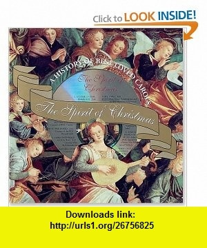 Spirit of Christmas A History of Our Best-Loved Carols (9780880884143) Virginia Reynolds, Lesley Ehlers , ISBN-10: 0880884142  , ISBN-13: 978-0880884143 ,  , tutorials , pdf , ebook , torrent , downloads , rapidshare , filesonic , hotfile , megaupload , fileserve