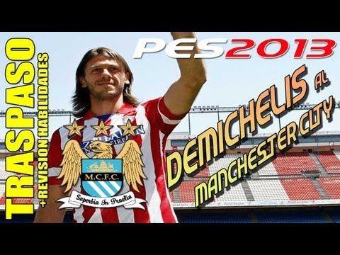 Traspaso Demichelis a M.City + Revisión Habilidades / Stats PES 2013 + P...