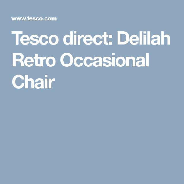 Tesco direct: Delilah Retro Occasional Chair