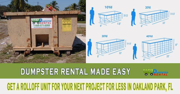 Oakland Park, FL at EasyDumpsterRental Dumpster Rental in Oakland Park, FL Get a RollOff Unit For Your Next Project For Less How We Excel in Low-Price Superior Service in Oakland Park: Easy Dumpster Rental has provided over one hundred thousand dumpsters at the best price with incredibly fast service. We aim to make your home project... https://easydumpsterrental.com/florida/dumpster-rental-oakland-park-fl/