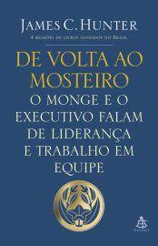Baixar Livro De Volta ao Mosteiro -  James C. Hunter em PDF, ePub e Mobi ou ler online