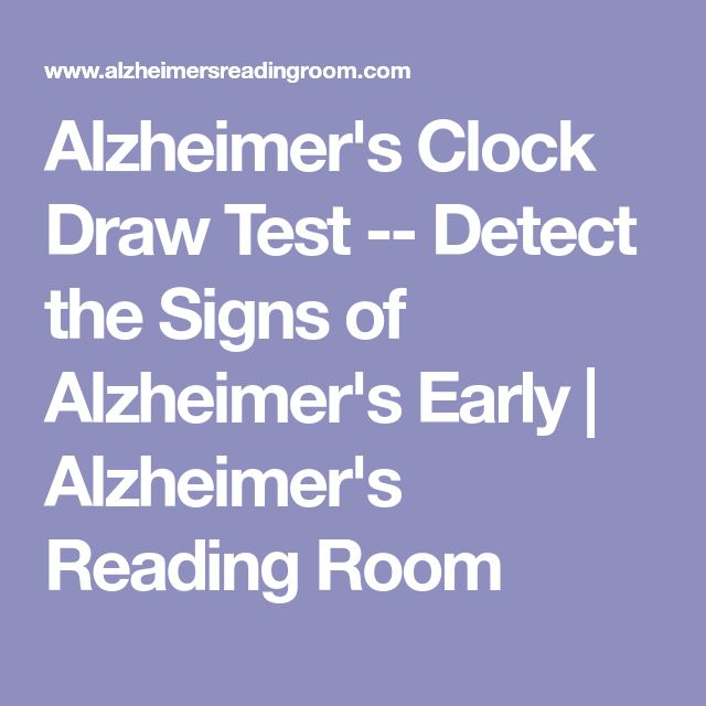 Alzheimer's Clock Draw Test -- Detect the Signs of Alzheimer's Early | Alzheimer's Reading Room